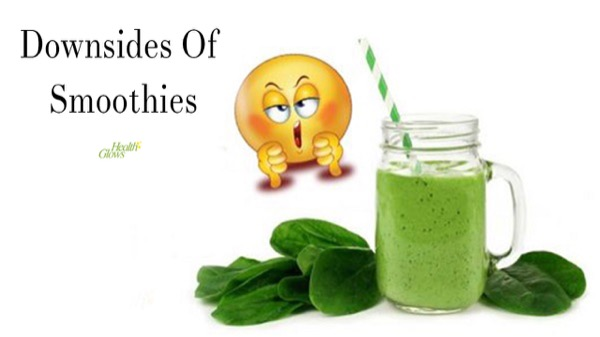 Downsides of Smoothies + Solutions