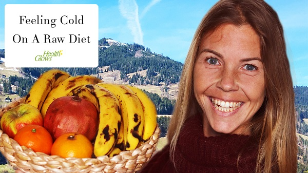 Why People Feel Cold On A Raw Diet