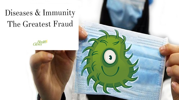 Disease And Immunity – Alarming Frauds