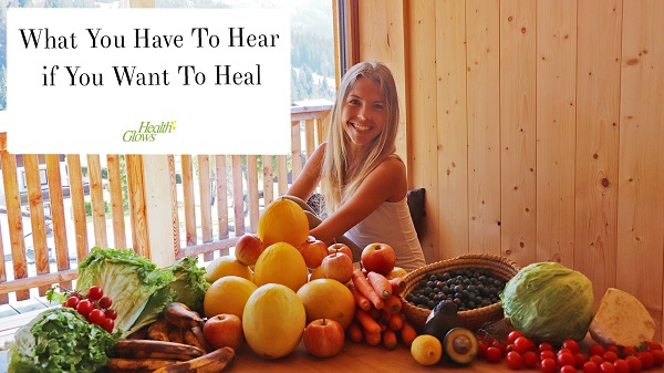 What You Have To Hear if You Want to Heal